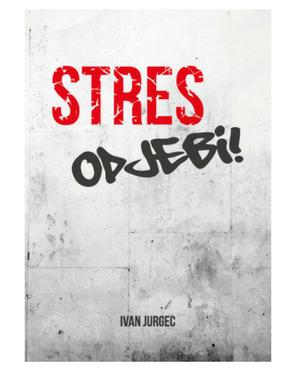 Knjiga Stres, Odjebi!