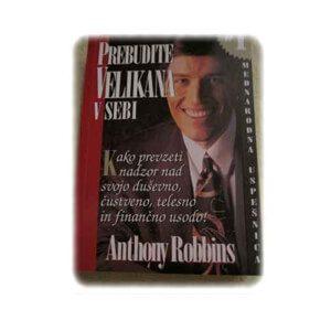 Prebudite velikana v sebi – Anthony Robbins