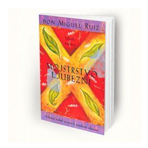 Mojstrstvo ljubezni – Don Miguel Ruiz