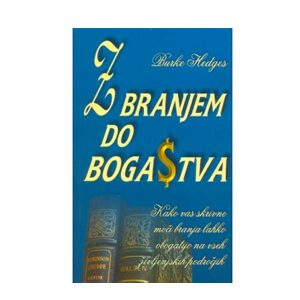 Z branjem do bogastva, Burke Hedges