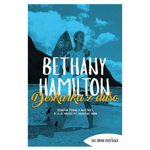 Deskarka z dušo - Behany Hamilton