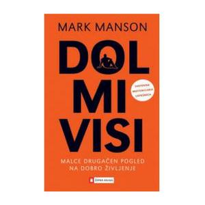 Dol mi visi - Mark Manson