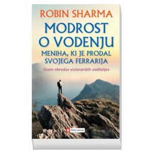 Modrost o vodenju - Robin Sharma
