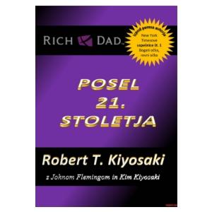 Posel 21. stoletja - Robert Kiyosaki