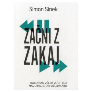 Začni z zakaj - Simon Sinek