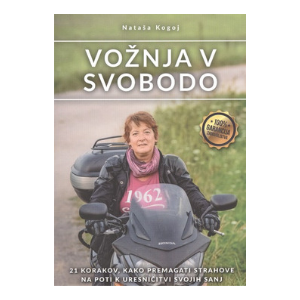 Vožnja v svobodo - Nataša Kogoj
